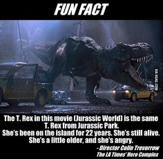 The T-Rex from Jurassic World is the same one from Jurassic Park (My sister pointed this out to me, citing the scars on her neck from the Raptors at the end of Jurassic Park) Jurassic Movies, Jurassic Park Series, Jurassic Park World, Jurassic Park Funny, Jurassic Park Quotes, Movie Facts, Fun Facts, Awesome Facts, Fascinating Facts