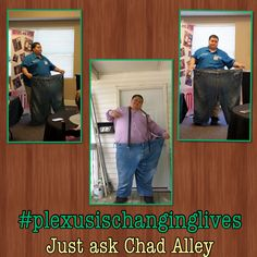Chad Alley has had amazing results with Plexus Triplex combo (Slim, Probio5 and Biocleanse). 3 months 48 lbs!!!! Love love love seeing lives change so much! check all of the products at www.plexusslim.com/cassandrabenner Ambassador #414246