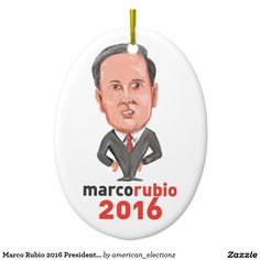 Marco Rubio 2016 President Caricature Double-Sided Oval Ceramic Christmas Ornament. Caricature illustration showing Marco Rubio, an American senator, politician and Republican 2016 presidential candidate standing with words Marco Rubio 2016 done in cartoon style. #Rubio2016  #americanelections #elections #vote2016 #election2016