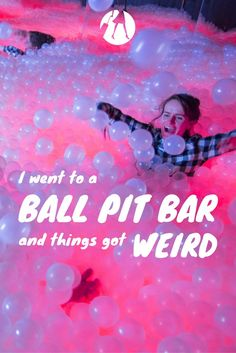 I went to a ball pit bar and things got weird. Would you check out Ballie Ballerson while in London? via @suitcaseheels