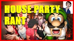 Things I hate about house parties!