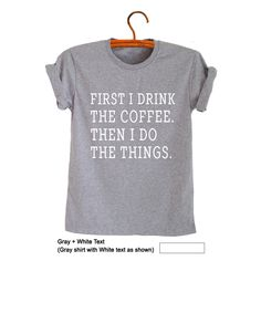 e2fbea509 Coffee Shirt Funny Tees TShirts for Men Women Tops Tumblr Grunge T Shirt  Graphic Cool Quote