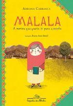 Malala, a menina que queria ir para a escola, de Adriana Carranca ( escritora e jornalista especializada em conflitos internacionais ), entre outras listas de bons livros sugeridos pelo site Resenhando.