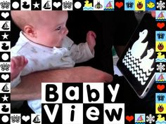 Baby View - features high-contrast black & white images for babies