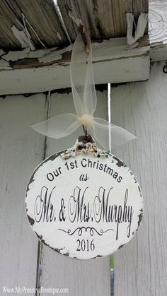 Our First Christmas Ornament | Mr and Mrs Ornament | Just Married Ornament | Personalized Ornament | Our 1st Christmas Ornament | Newlyweds by MyPrimitiveBoutique on Etsy https://www.etsy.com/listing/167953177/our-first-christmas-ornament-mr-and-mrs