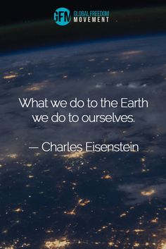Become a student of Global Freedom University: an online portal for truth-seekers. Truth Quotes, Wisdom Quotes, Quotes Quotes, Save Nature Quotes, Quotes On Earth, Inspirational Quotes For Kids, Motivational Quotes, Environment Quotes, Summer Beach Quotes