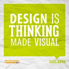 Design is thinking made visual #design #quotes #designquotes
