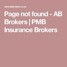 Page not found - AB Brokers | PMB Insurance Brokers