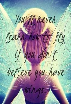You'll never learn how to fly if you don't believe you have wings. High Quotes, Movie Quotes, Deep Quotes, Disney Princess Quotes, Disney Quotes, Clever Quotes, Cute Quotes, Pretty Qoutes, Sad Quotes