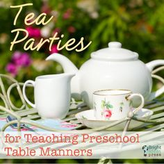 Teaching Preschool Table Manners With Tea Parties