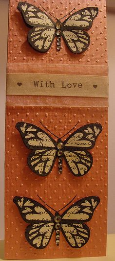 Could use larger butterflies on this tall card. Sentiment stamped on ribbon