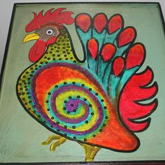 I will paint a rooster