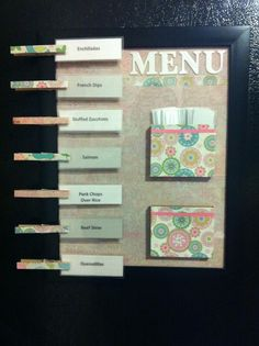Can't take credit for the idea but I like mine better!! Here's the original site. http://clairsfairytale.blogspot.com/2012/01/ultimate-menu-board.html