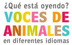 Animal Sounds in Different Languages :) Los pollitos dicen, pio, pio, pio...