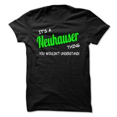 cool NEUHAUSER name on t shirt
