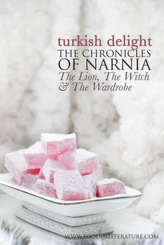 Make the classic turkish delight recipe that you know from The Chronicles of Narnia's 'The Lion, The Witch and the Wardrobe' this Christmas!