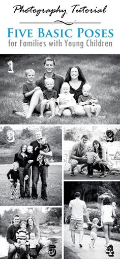5 Basic Photography Poses for Families with Young Children (so need to do a new family photo!