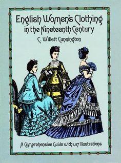 English Women's Clothing in the Nineteenth Century: A Com... https://www.amazon.com/dp/0486263231/ref=cm_sw_r_pi_dp_U_x_iWrDAbZ0KBZ7G