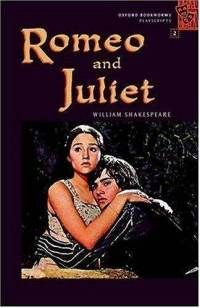 Oxford Bookworms Playscripts: Stage 2: 700 Headwords Romeo and Juliet (Oxford Bookworms)