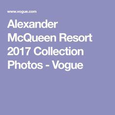 Alexander McQueen Resort 2017 Collection Photos - Vogue