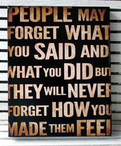 8x10 People May Forget What You Said by MarkMyWordsStudio on Etsy
