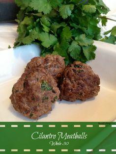 Cilantro Meatballs Whole 30 approved recipe