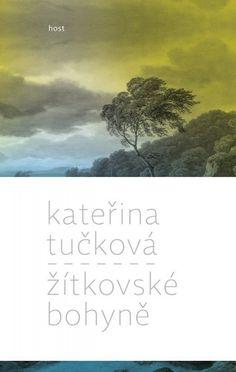Kateřina Tučková - Žitkovské bohyně