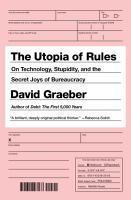 Where does the desire for endless rules, regulations and bureaucracy come from? How did we come to spend so much of our time filling out forms? - See more at: http://www.buffalolib.org/vufind/Record/1967419/Reviews#tabnav