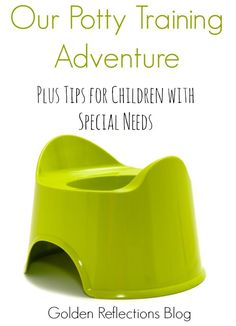 One mom's potty training adventure and tips, plus ideas on potty training children with special needs. www.GoldenReflectionsBlog.com