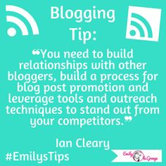 You need to build relationships with other bloggers, build a process for blog post promotion ad leverage tools and outreach techniques to stand out from your competitors @IanCleary