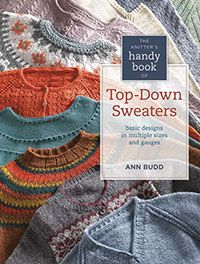 Knitter's Handy Book of Top-Down Sweaters from CrochetandKnitShop.com