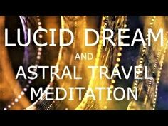 From lucid dreaming to astral projection this guided meditation aims to induct you in to that state of mind before you sleep. This meditation will help you get lucid and travel along the astral plane and realm. There are many mediations on my channel, tha Deep Meditation, Meditation Music, Guided Meditation, Lucid Dreaming Guide, Milton Erickson, Astral Plane, Astral Projection, Release Stress, Brain Waves