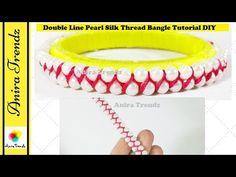 How to make double line pearl silk thread bangle | DIY tutorial - YouTube