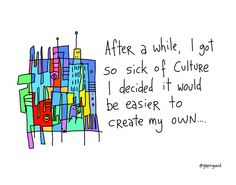 create your own culture