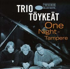 Trio Toykeat - One Night In Tampere