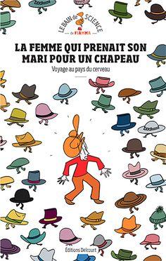 LA FEMME QUI PRENAIT SON MARI POUR UN CHAPEAU C1C4.indd