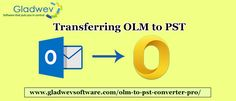 Using Gladwev OLM to PST convertor PRO is the most secure, simplest and the fastest method for converting data from OLM to PST.