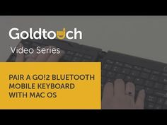 How to pair your Go!2 Bluetooth Mobile Keyboard with Mac OS #goldtouch