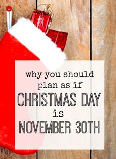 Planning Christmas so that you are all done (pretty much) by the end of November makes sense for lots of reasons - especially so that you can sit back and enjoy December and all the fun of Christmas instead!