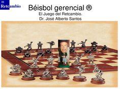Retcambio. El beisbol gerencial by Dr.Jose A Santos. +4500 contactos via slideshare