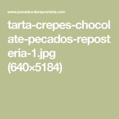 tarta-crepes-chocolate-pecados-reposteria-1.jpg (640×5184)