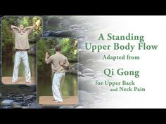 (5) Qi Gong for Upper Back Pain Short Standing Routine - YouTube