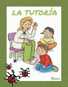 Actividades para Educación Infantil: Tutoría, tutor-a, acción tutorial