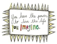 You have the power.