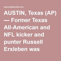 AUSTIN, Texas (AP) — Former Texas All-American and NFL kicker and punter Russell Erxleben was sentenced Monday to more than seven years in federal prison for running an illegal investment scam that netted $2 million. Prosecutors said Erxleben scammed investors from 2005 to 2009 with fraudulent deals that promoted dealing in post-World War I German government bonds and a work of art purportedly by French painter Paul Gauguin. He also received three years of supervised release and was ordered…