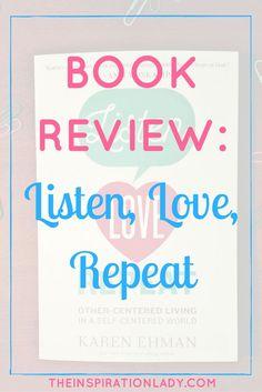'Listen, Love, Repeat' by Karen Ehman book review!: