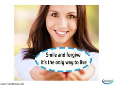 Smile and forgive; it's the only way to live Team Demas Orthodontics - 51 Depot Street Suite 505 Watertown, Connecticut 06795 Phone: (860) 274-6625. #smileqoutes #orthodontist #WatertownOrthodontist