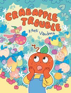 Crabapple Trouble by Kaeti Vandorn, 176 pp, RL 3