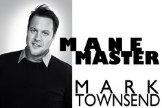 Meet the man behind the Olsen's incredibly chic strands, #manemaster Mark Townsend