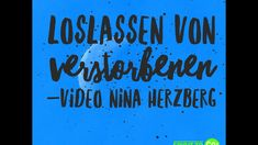 """Loslassen von Verstorbenen"" - YouTube Neon Signs, Youtube, Lets Go"